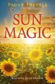 Pagan Portals - Sun Magic: How To Live In Harmony With The Solar Year