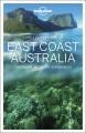East Coast Australia : top sights, authentic experiences