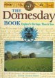 The Domesday book : England's heritage, then & now