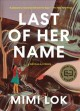 Last of her name : a novella & stories