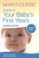Mayo Clinic guide to your baby