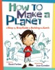 How to make a planet : a step-by-step guide to building the Earth