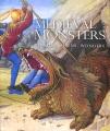 Medieval monsters : terrors, aliens, wonders