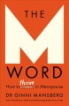 The M word : how to thrive in menopause