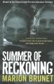 Summer of reckoning
