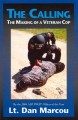 The calling : the making of a veteran cop, a novel