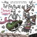 Festival of the Bones / El Festival de las Calaveras