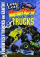 Lots & lots of monster trucks. Vol. 2, Toughest trucks on earth.