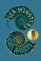 Sea monsters : a novel