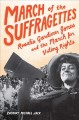 March of the suffragettes : Rosalie Gardner Jones and the march for voting rights