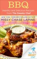 BBQ : Healthy and Delicious Recipes from The Sneaky Chef