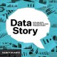 Data story : explain data and inspire action through story