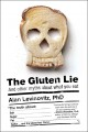 The gluten lie : and other myths about what you eat