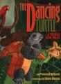 The Dancing Turtle: A Folktale from Brazil