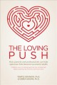 The loving push : how parents and professionals can help spectrum kids become successful adults