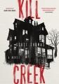 Kill Creek : a novel