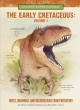 The early Cretaceous. Volume 1 : notes, drawings, and observations from prehistory