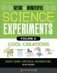 Cool creations : make slime, crystals, invisible ink, and more!