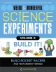 Build it! : build rockets and racers and test energy and forces!