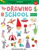 Drawing School--Volume 3 : Learn to Draw More Than 50 Cool Animals, Objects, People, and Figures!.