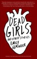 Dead girls : and other stories