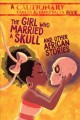 The girl who married a skull, and other African stories : a cautionary fables & fairytales book