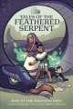 Tales of the feathered serpent. #1, Rise of the halfling king