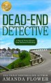 DEAD-END DETECTIVE : A PIPER AND PORTER MYSTERY FROM HALLMARK PUBLISHING