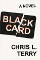 Black card : a novel