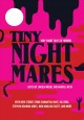 Tiny nightmares : very short stories of horror