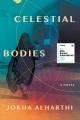 Celestial bodies : a novel