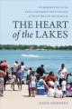 The heart of the lakes : freshwater in the past, present, and future of southeast Michigan