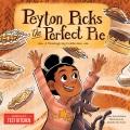 Peyton picks the perfect pie : a Thanksgiving celebration