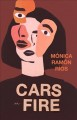 Cars on fire : stories
