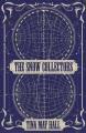 The snow collectors : a novel
