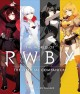 The world of RWBY : the official companion