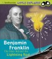 Benjamin Franklin : the man behind the lightning rod