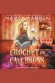 Crochet and Cauldrons Vampire Knitting Club, Book Three