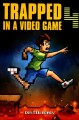 Trapped in a video game. Book four