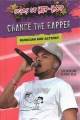 Chance the Rapper : musician and activist