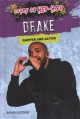 Drake : rapper and actor