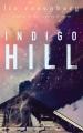 Indigo Hill [sound recording (book on CD)]