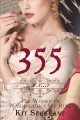 355 : a novel : the women of Washington's spy ring