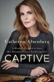 Captive : a mother's crusade to save her daughter from a terrifying cult