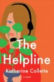 The helpline : a novel