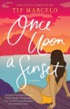 Once upon a sunset : a novel