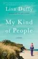 My kind of people : a novel