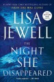 The night she disappeared : a novel