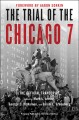 The trial of the Chicago 7 : the official transcript