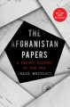 The Afghanistan papers [Release Date Aug 2021] : a secret history of the war